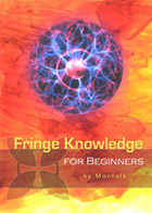 Higher knowledge that would alienate you to the fringes of society