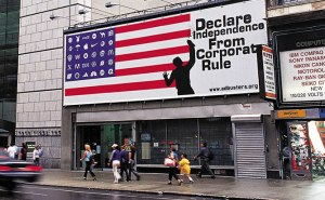 Declare Independence from Corporate Rule